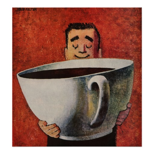 vintage_happy_man_drinking_giant_cup_of_coffee_poster-r5089bf119f344624863d8119e1d96298_aiu30_8byvr_512