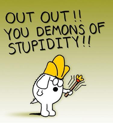 Не се косете ако постъпвате глупаво. Вирусът на глупостта е виновен