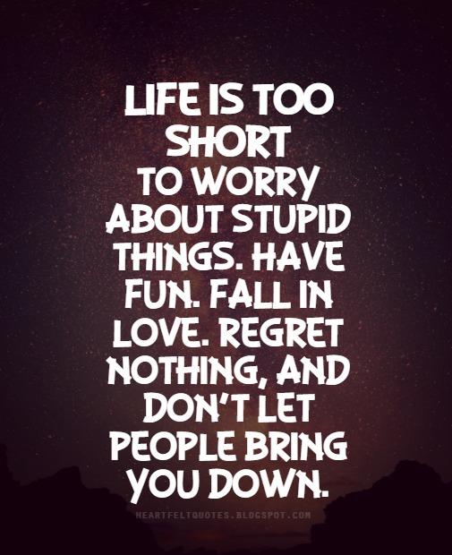 Животът е ТВЪРДЕ кратък, за да се притесняваме за тези 6 неща